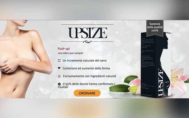 UpSize la crema pushup per aumentare il seno. Recensioni e dove comprarla